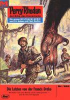 Perry Rhodan 385: Die Letzten von der FRANCIS DRAKE (Heftroman)