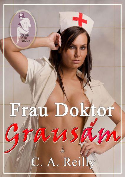 Frau Doktor Grausam