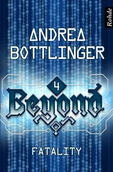 Beyond Band 4: Fatality