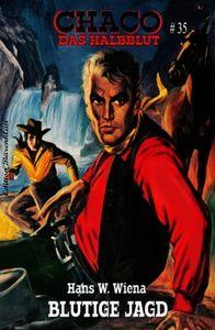 Chaco #35: Blutige Jagd