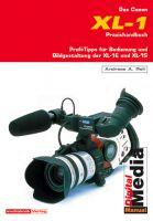 Das Canon XL-1 Praxishandbuch