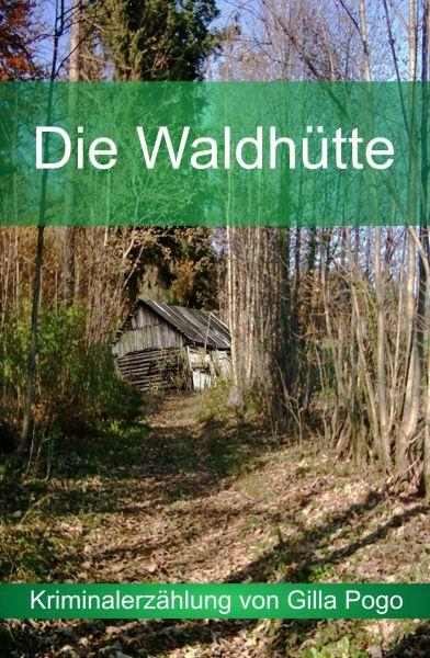 Die Waldhütte