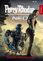 Perry Rhodan Neo 111: Seid ihr wahres Leben?
