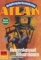 Atlan 675: Hexenkessel Alkordoom