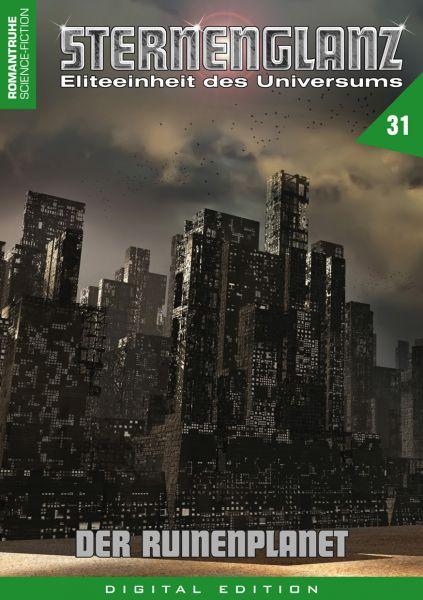 Sternenglanz 31 - Der Ruinenplanet
