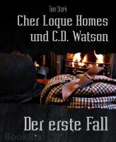 Cher Loque Homes und C.D. Watson