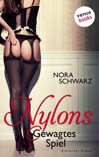 NYLONS - Band 1: Gewagtes Spiel