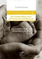Frühgeborene: Der Familienalltag nach der Krankenhausentlassung