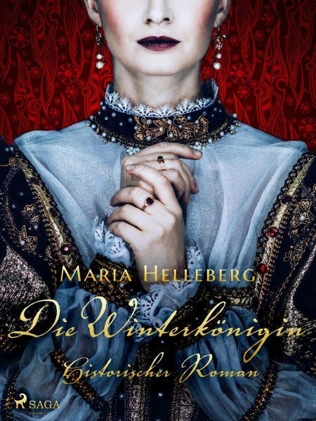 Die Winterkönigin - Ein historischer Roman