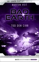 Bad Earth 40 - Science-Fiction-Serie