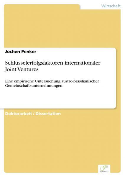 Schlüsselerfolgsfaktoren internationaler Joint Ventures