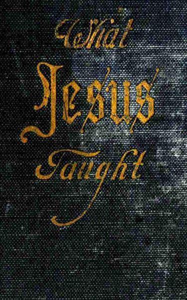 What Jesus Taught
