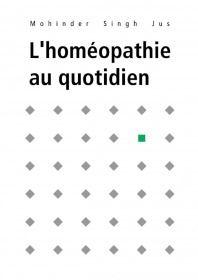 L'homéopathie au quotidien