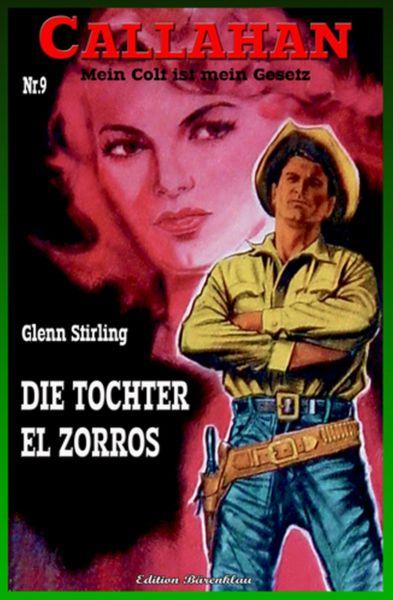 Callahan #9: Die Tochter El Zorros