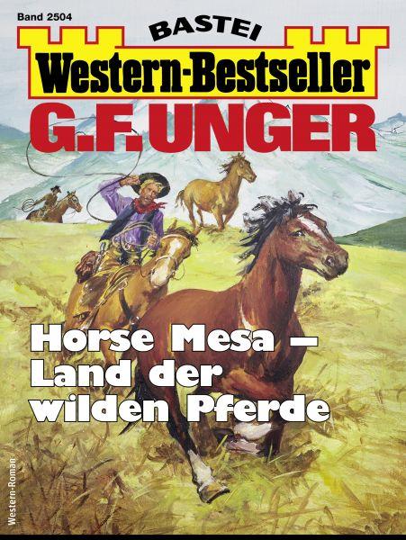 G. F. Unger Western-Bestseller 2504 - Western