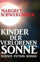 Kinder der verlorenen Sonne