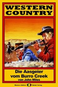 WESTERN COUNTRY 39: Die Aasgeier vom Burro Creek
