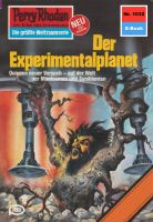 Perry Rhodan 1032: Der Experimentalplanet (Heftroman)