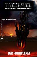 Timetravel #53: Der Feuerplanet