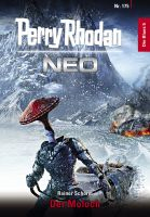 Perry Rhodan Neo 175: Der Moloch