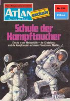 Atlan 223: Schule der Kampftaucher (Heftroman)
