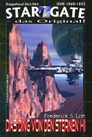 STAR GATE 063-064: Das Ding von den Sternen I-II