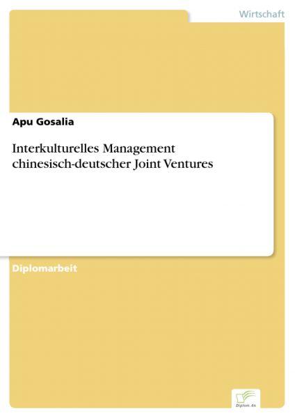 Interkulturelles Management chinesisch-deutscher Joint Ventures