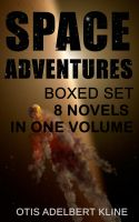 SPACE ADVENTURES Boxed Set – 8 Novels in One Volume