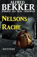 Alfred Bekker schrieb als Neal Chadwick - Nelsons Rache