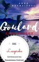 Die Goulard Saga, Buch 1: Krähenglut XXL Leseprobe