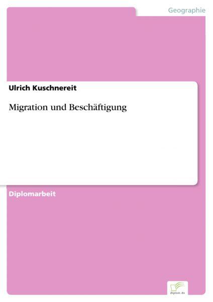 Migration und Beschäftigung