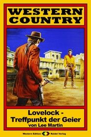 WESTERN COUNTRY 13: Lovelock - Treffpunkt der Geier
