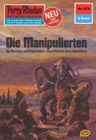 Perry Rhodan 873: Die Manipulierten (Heftroman)