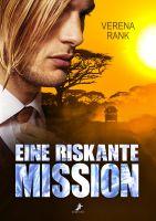 Eine riskante Mission