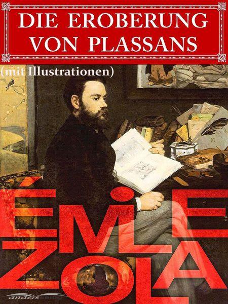 Die Eroberung von Plassans (mit Illustrationen)