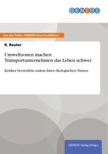 Umweltzonen machen Transportunternehmen das Leben schwer