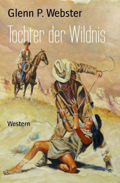 Tochter der Wildnis