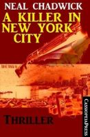 A Killer in New York: Thriller