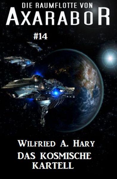 Die Raumflotte von Axarabor #14: Das kosmische Kartell