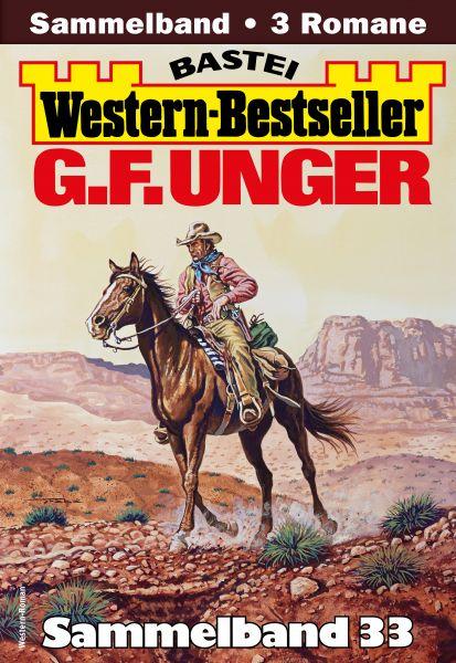 G. F. Unger Western-Bestseller Sammelband 33