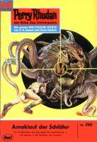 Perry Rhodan 298: Amoklauf der Schläfer (Heftroman)