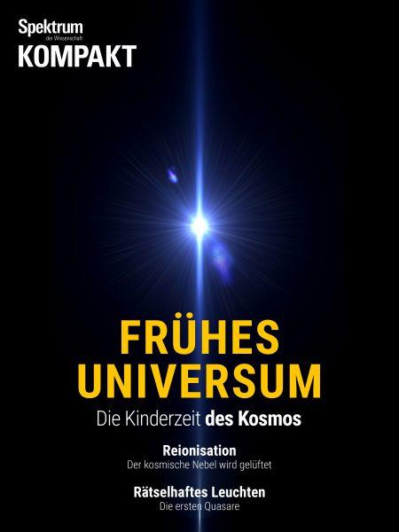 Spektrum Kompakt - Frühes Universum
