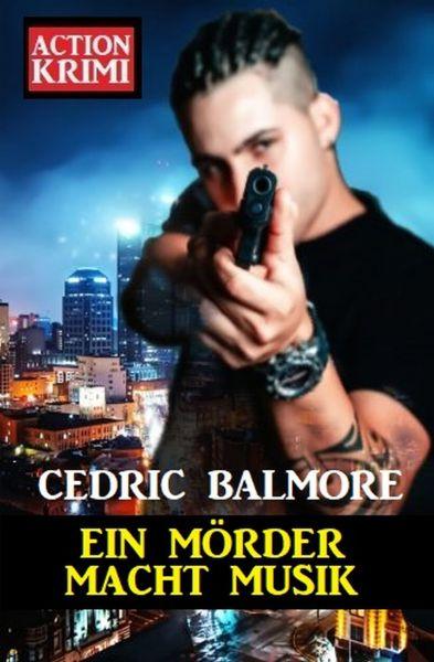 Ein Mörder macht Musik: Action Krimi
