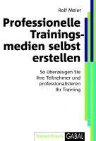 Professionelle Trainingsmedien selbst erstellen