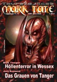 TEUFELSJÄGER 071-072: Höllenterror in Wessex