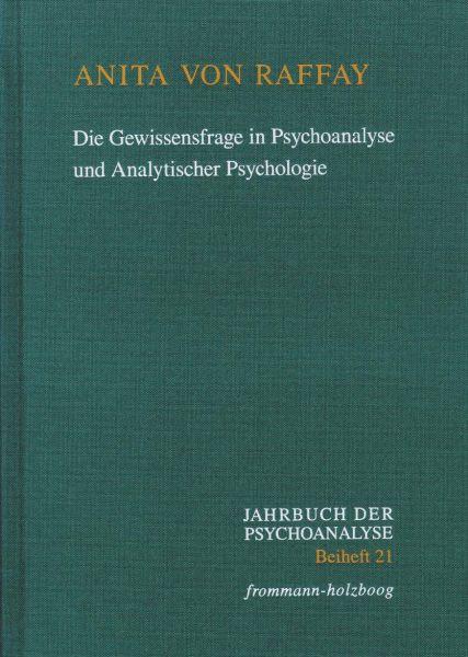 Die Gewissensfrage in Psychoanalyse und Analytischer Psychologie