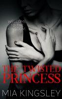 The Twisted Princess