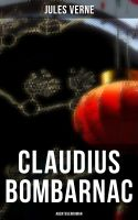 Claudius Bombarnac: Abenteuerroman