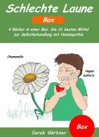 Schlechte Laune - Box. 4 Bücher in einer Box. Die 21 besten Mittel zur Selbstbehandlung mit Homöopat