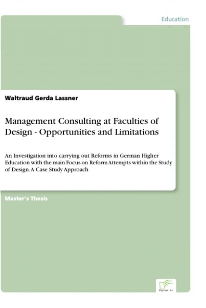 Management Consulting at Faculties of Design - Opportunities and Limitations